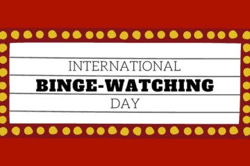 International Binge-Watching day