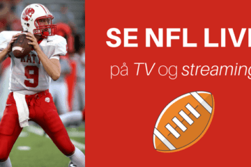Se NFL live på TV og streaming